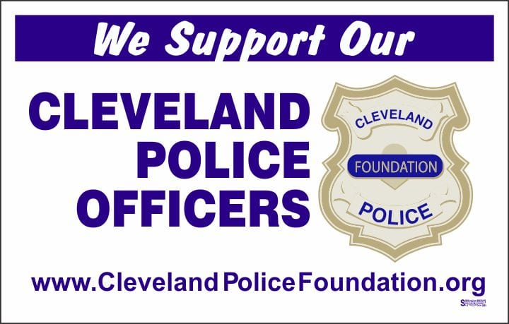We Support Cleveland Police sign 14x22