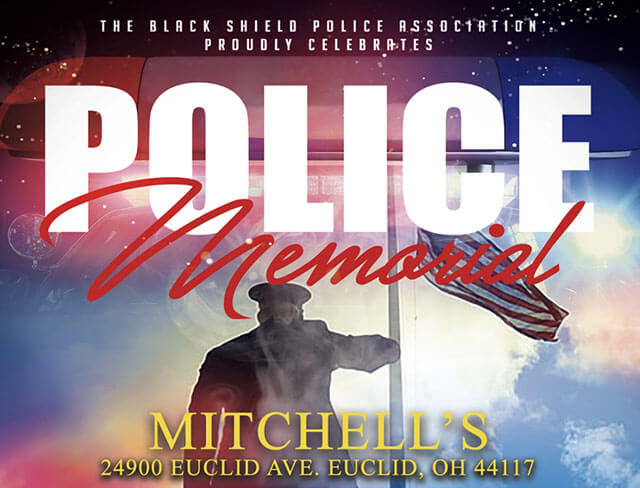 Friday, May 17, 2019: Black Shield Police Memorial Event